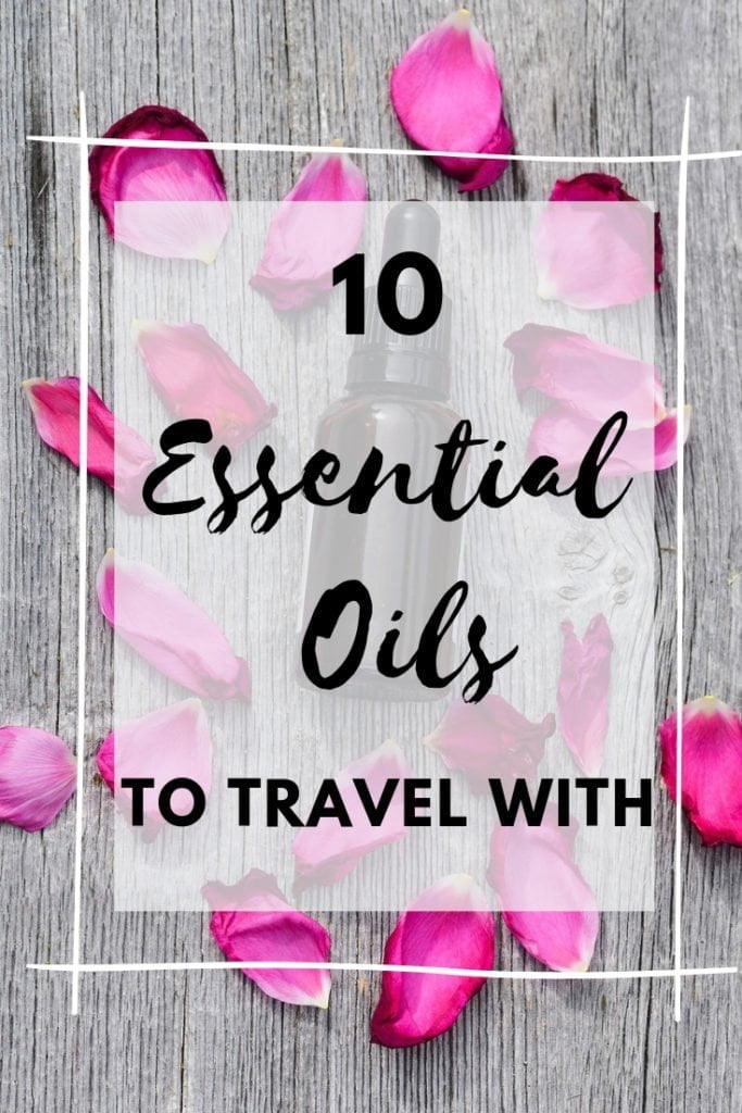 10 great essential oils to pack when you travel, help prevent and cure motion sickness, jet lag, diarrhea, fatigue, cold... and so much more. #travel #health #essentialoils #packingessential