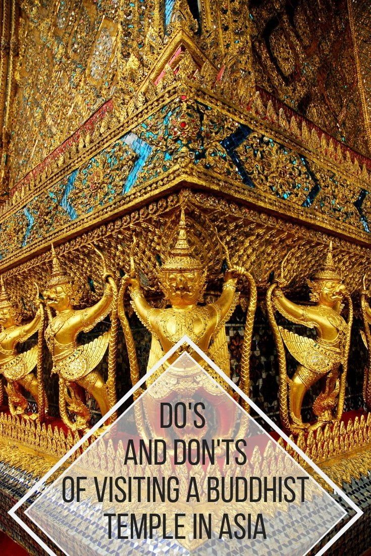 Do's and don'ts of visiting a buddhist temple #asia #temple #buddhism