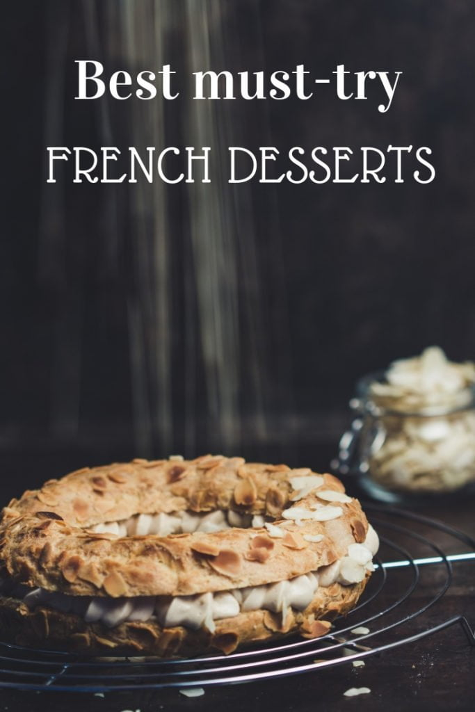 Best French desserts to try during your vacation in France