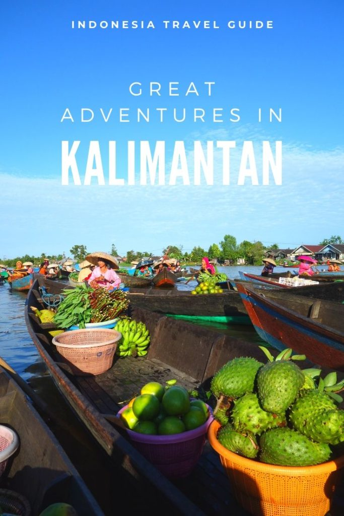 Best things to do in Kalimantan