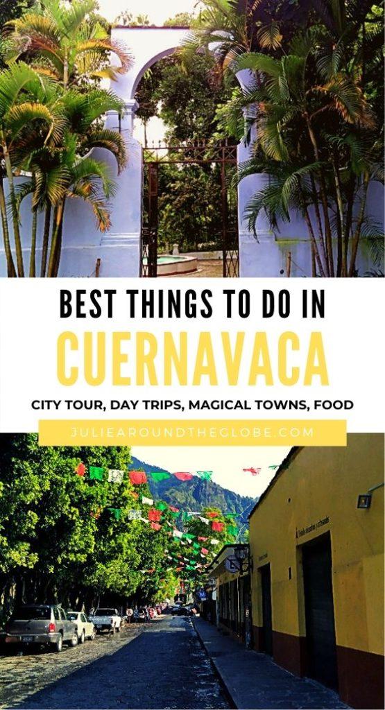 Cuernavaca Travel Guide, Mexico