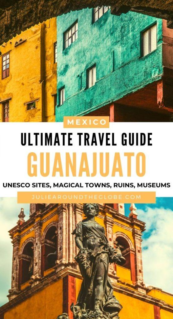 Guanajuato complete travel guide