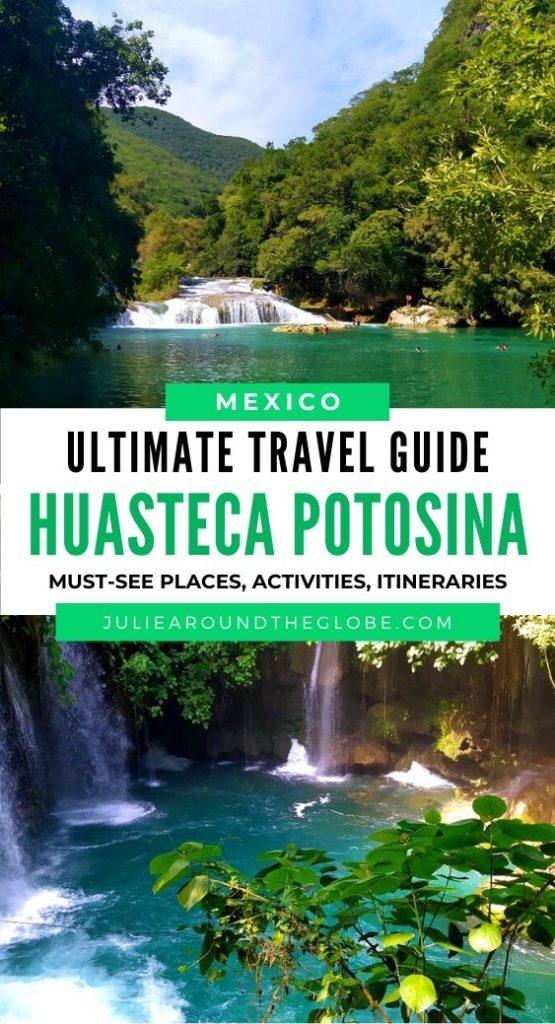 Huasteca Potosina Travel Guide, Mexico