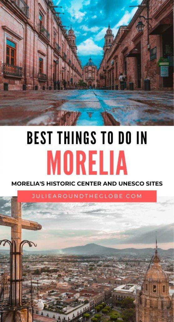 Morelia Travel Guide, Michoacan