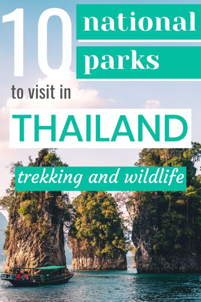 10 National Parks to visit in Thailand