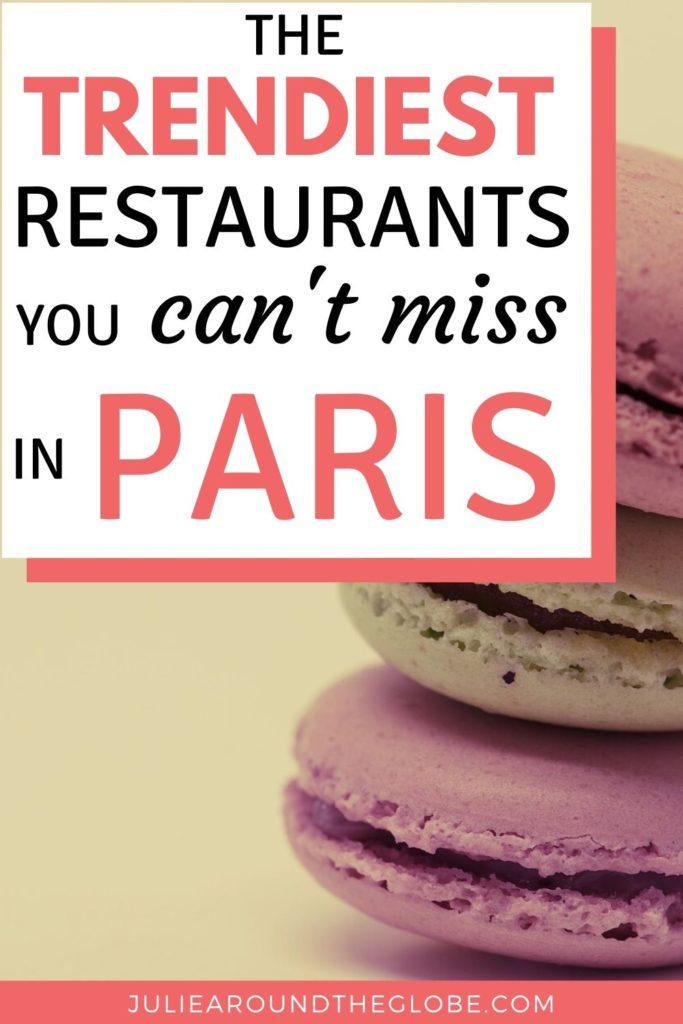 Trendy restaurants in Paris
