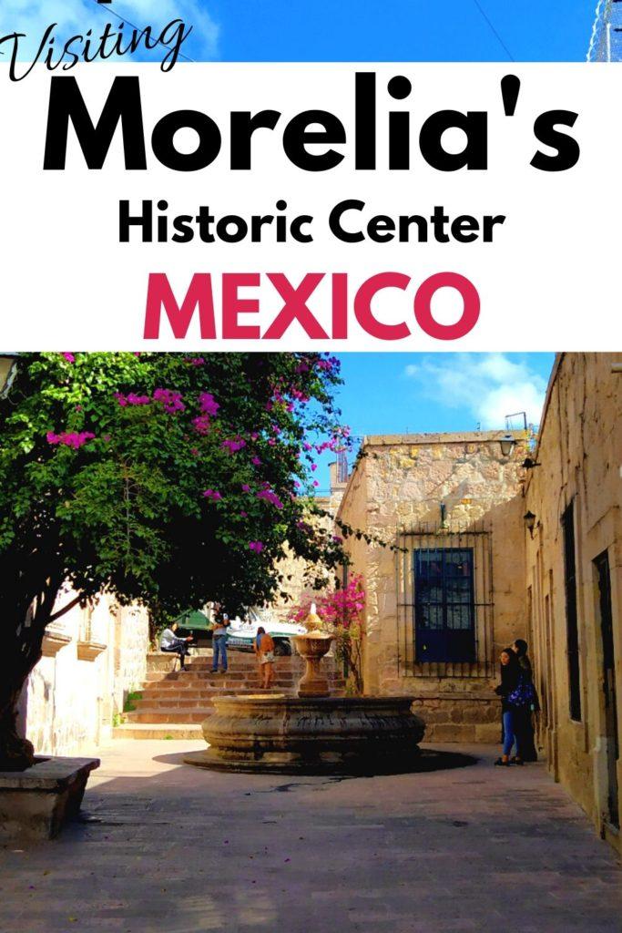 Morelia, Travel guide for Mexico
