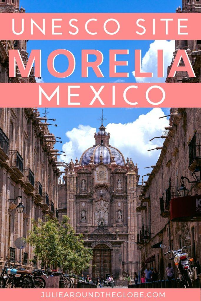 Morelia travel guide, Mexico