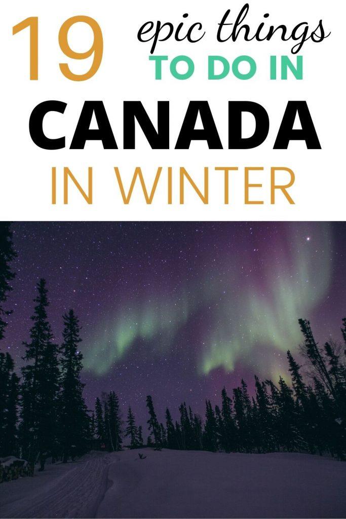 Canada Travel - Bucket list winter activities